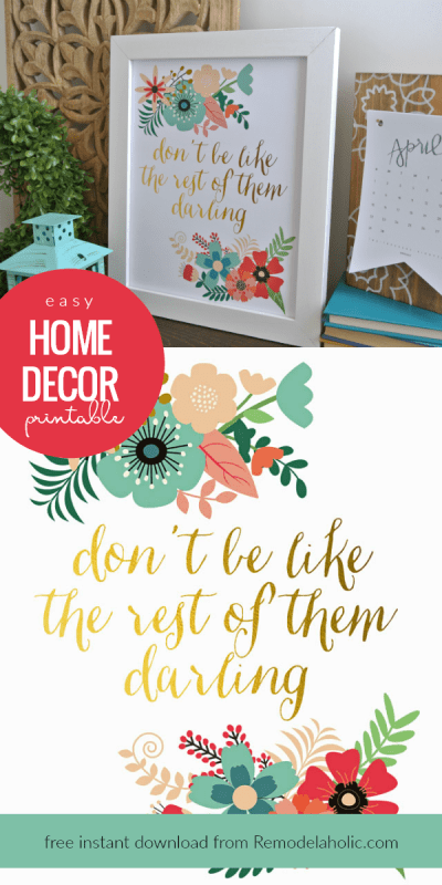 Don't Be Like The Rest Of Them Darling Easy Home Decor Printable Art, Instant Download #remodelaholic