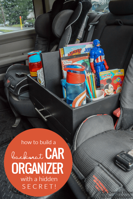 How To Build A Backseat DIY Car Organizer For Kids Road Trips, With A Hidden Snack Storage Drawer #remodelaholic