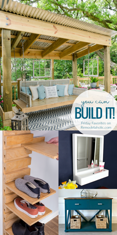 Easy Building Projects, Painting Furniture, And A Porch Swing Cabana #remodelaholic #fridayfavorites