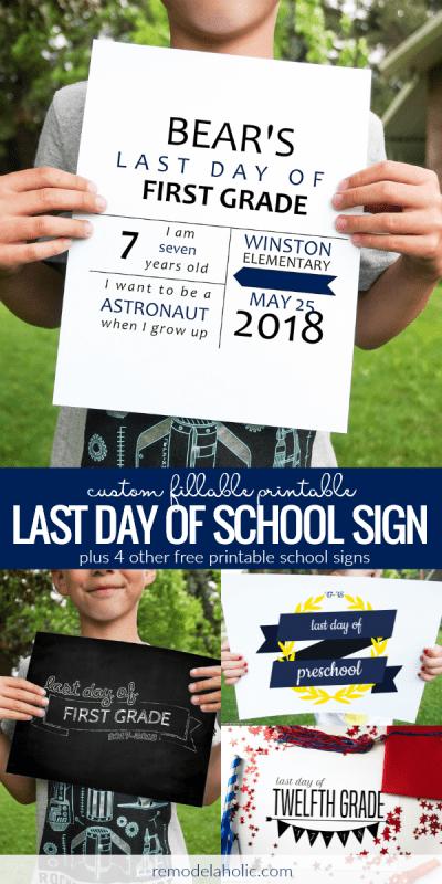Custom Fillable Printable Last Day Of School Sign Set Of 5 Designs #remodelaholic