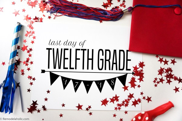 Printable Last Day Of School Sign #remodelaholic