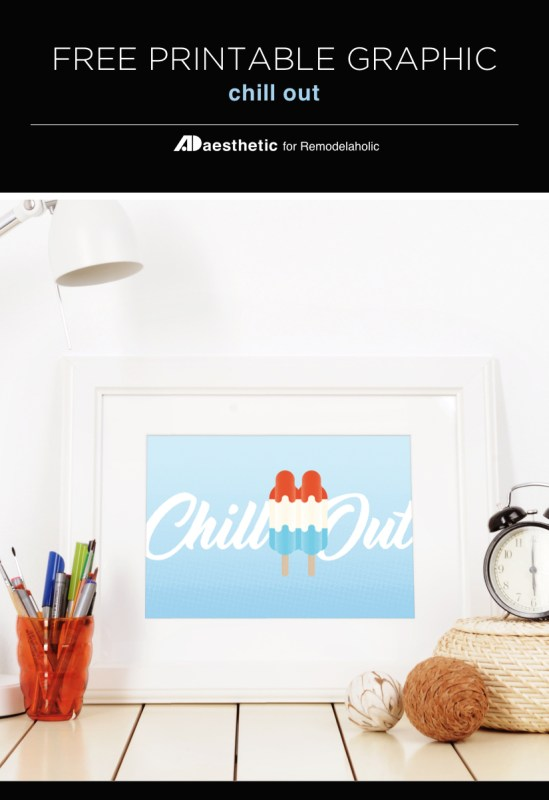"""Celebrate summer and relax in the heat with this patriotic summer printable popsicle art, featuring a red, white, and blue frozen treat and a reminder to """"chill out"""". #freeprintableartcollection #remodelaholic #patriotic #redwhiteandblue"""