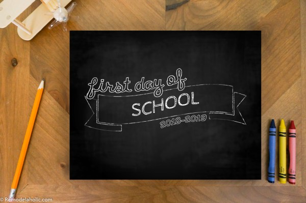 Printable First Day Of School Signs For Photos K 12 2018 2019 School Year #remodelaholic (3)