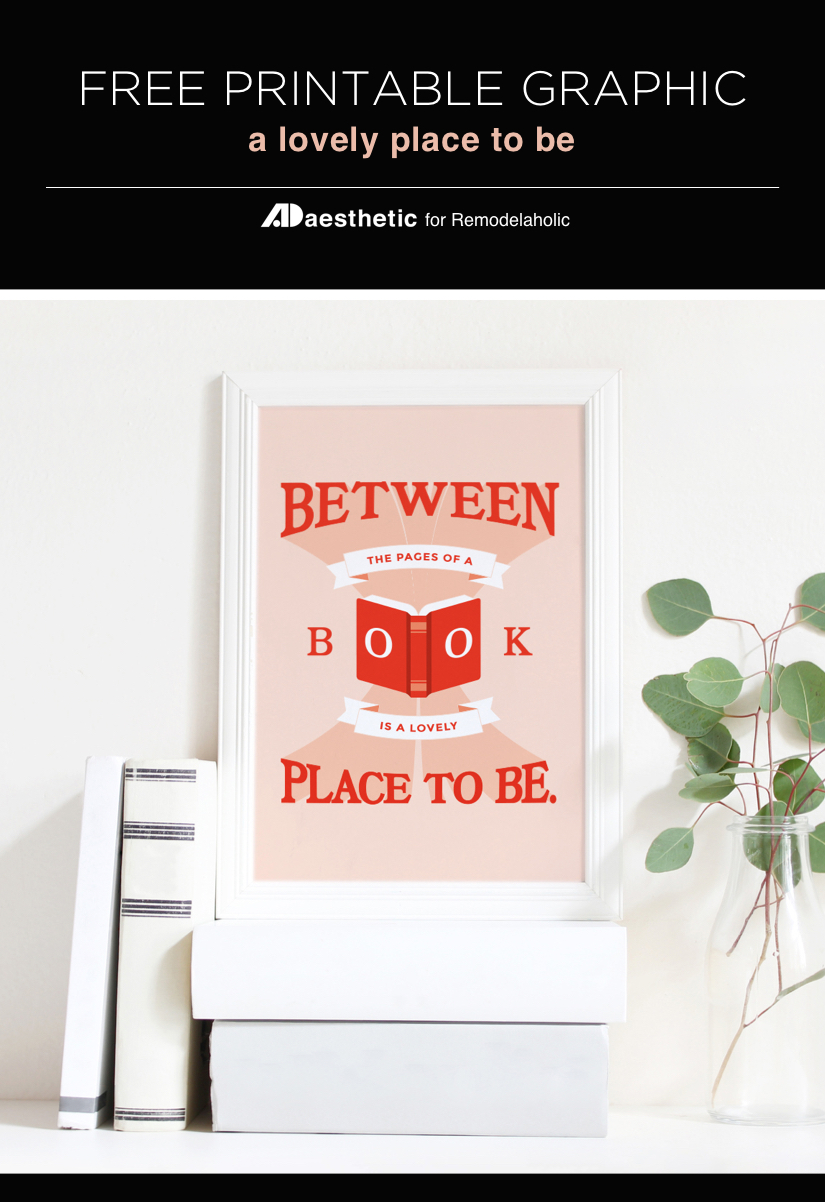 Between the Pages of a Book is a Lovely Place to Be | This free book art printable is the perfect easy decor for a library, office, or bedroom. Just print and frame for an instant pop of color and character! Free printable by AD Aesthetic on Remodelaholic.com #remodelaholic #freeprintableartcollection #reading