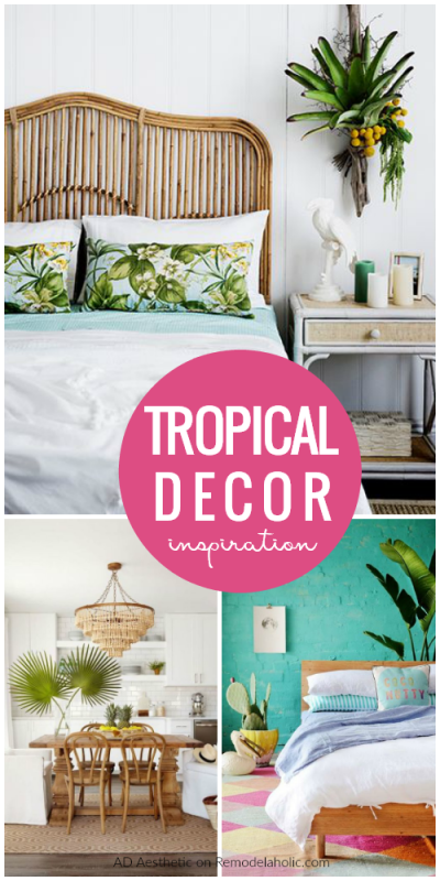 Colorful Fresh Tropical Decor Inspiration Ideas And Tips #remodelaholic