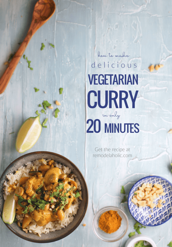 Easy Fast Vegetarian Curry Recipe, Curry In A Hurry #remodelaholic
