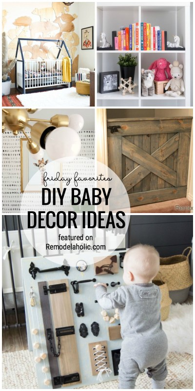 We Love DIY Baby Decor Ideas! Decorate Your Nursery Or Baby Shower With All Of These Fun Baby Themed Ideas Featured On Remodelaholic.com For Friday Favorites