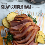 Easy Crockpot Ham Recipe, Slow Cooker Ham With Pineapple Brown Sugar Glaze, Remodelaholic