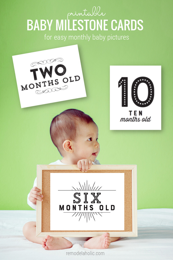 Printable Baby Milestone Cards For Easy Weekly And Monthly Baby Pictures, Remodelaholic