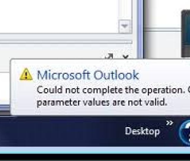 You May Receive The Error Outlook Sending Error One Or More Parameters Are Not Valid When Sending An Email In Outlook It Is Also Possible To Receive