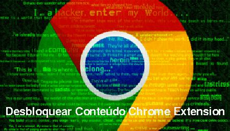 Löschen Desbloquear Conteúdo Chrome Erweiterung
