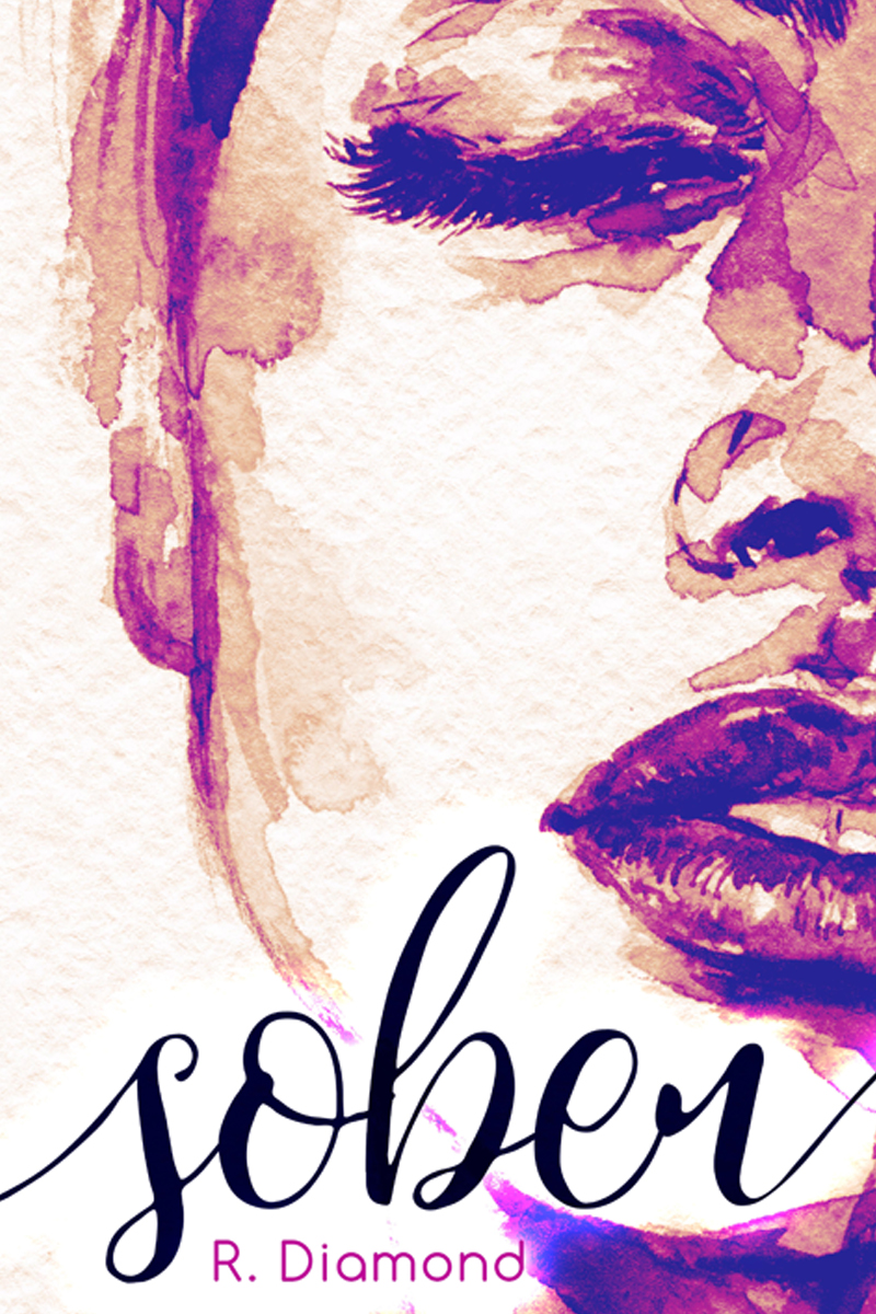 Sober by R. Diamond | Cover Design by Render Compose