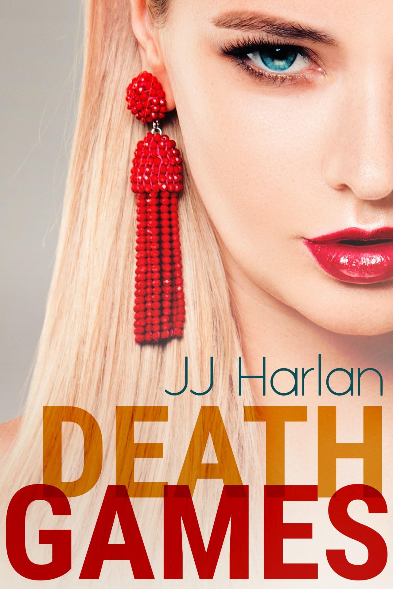 Death Games by JJ Harlon
