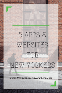 5 apps & websites for every New Yorker