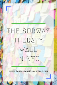 Subway Therapy Wall in NYC Rendezvous En NewYork