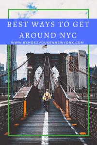 best ways to get around nyc, rendezvous en new york