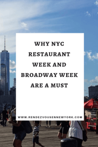 Why NYC Restaurant Week and Broadway Week is a Must