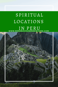 spiritual locations in Peru