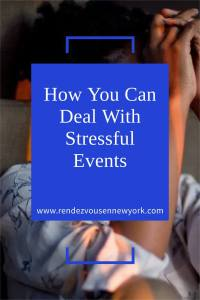 how you can handle stressful events