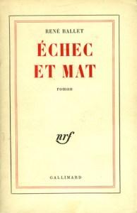Echec et mat - René Ballet
