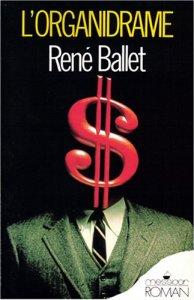 L'organidrame - René Ballet