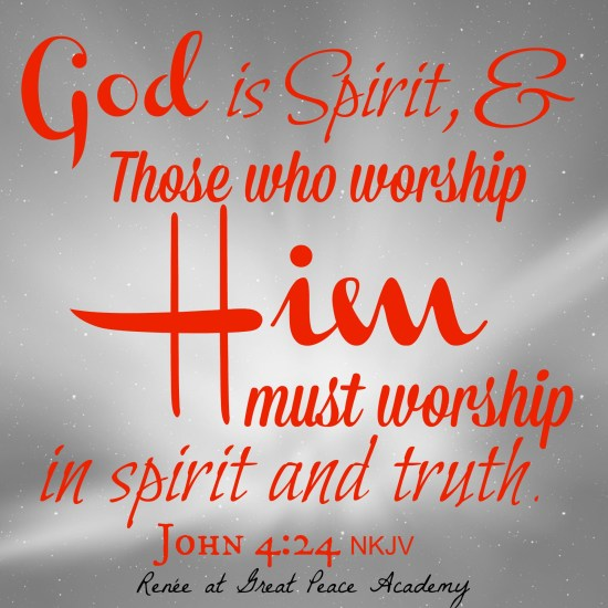 Set Your Minds: Worship in Spirit and Truth, Devotional Thoughts at Great Peace Academy