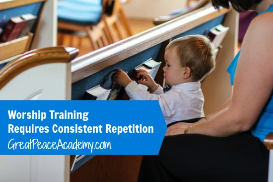 Worship training requires repetition. | Great Peace Academy.