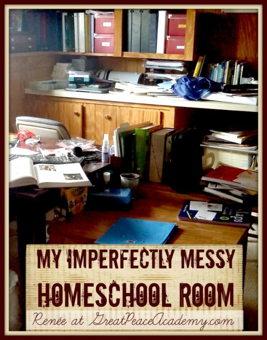 My Imperfectly Messy Homeschool Room, See the clutter, the mess and the reality and why it's OK at GrareatPeaceAcademy.com