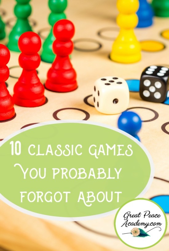 10 Classic Games You Probably Forgot About for Family Time~Games are fun, family game night is fun, combine them with some old fashioned classic games and you can't go wrong. 10 Classic games every family will love.  GreatPeaceAcademy.com #ihsnet