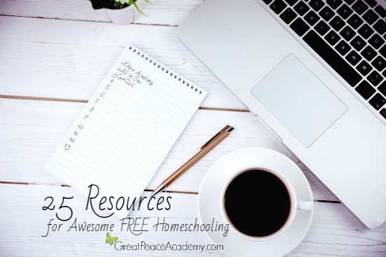 25 Resources for Awesome FREE Homeschooling   Great Peace Academy