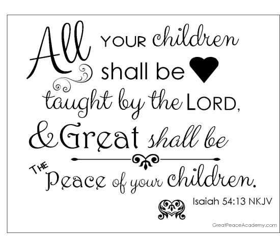 Free Scripture Printable | Isaiah 54:13 | GreatPeacecademy.com