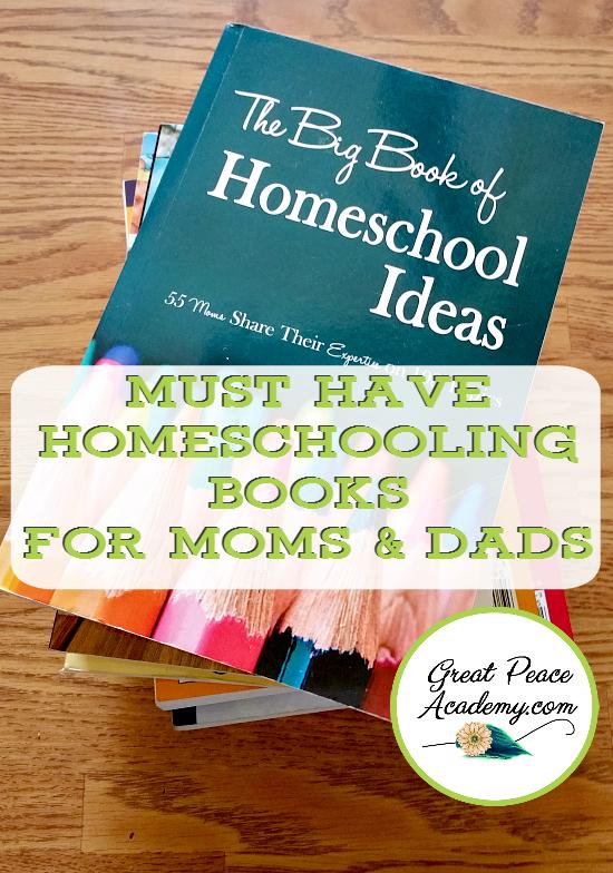 10 Must Have Homeschooling Books | GreatPeaceAcademy.com #ihsnet