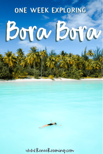 Bora Bora Itinerary - Exploring the Island for One Week