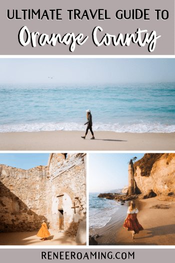 Orange County Travel Guide - Everything You Need to Know!