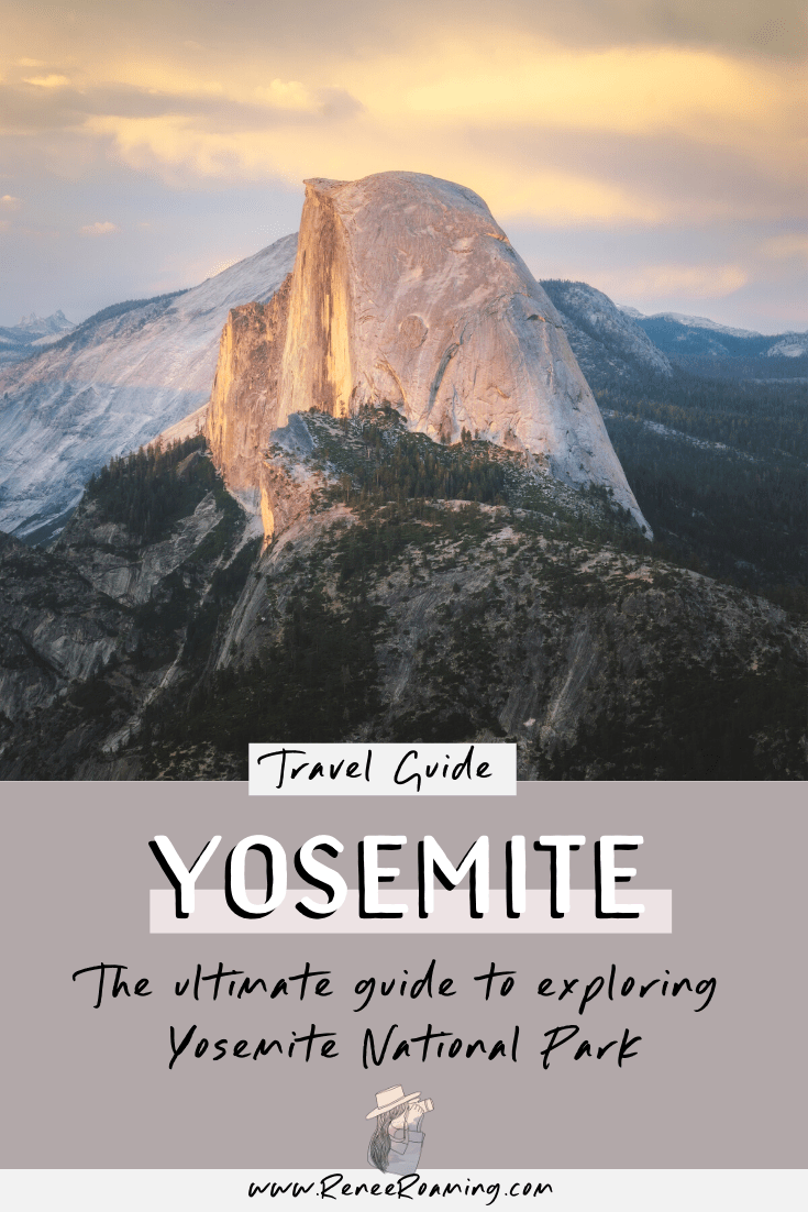 The Ultimate Guide to Exploring Yosemite National Park