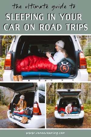 Top Tips for Sleeping In Your Car on Road Trips 3 - Renee Roaming