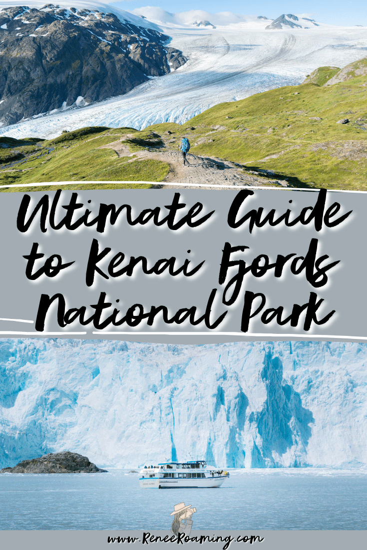 The Ultimate Guide to Exploring Kenai Fjords National Park