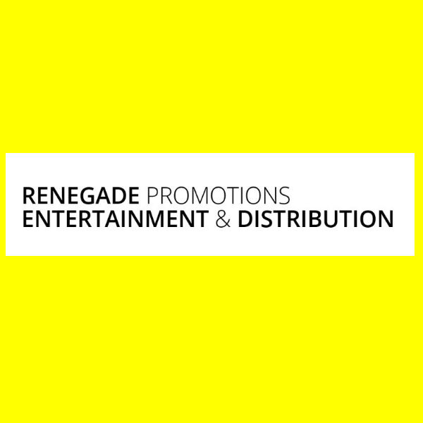 THE RISE OF AN EMPIRE: Renegade Promotions Entertainment & Distribution