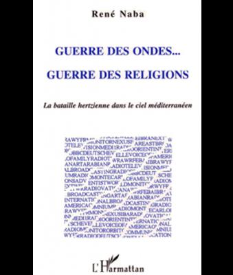 Guerre des ondes … Guerre des religions