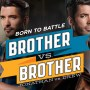 Brother vs. Brother Cancelled Or Renewed For Season 4?