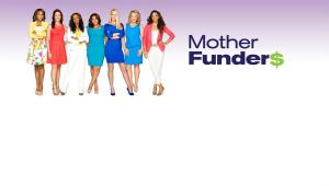 Mother Funders Cancelled Or Renewed For Season 2?