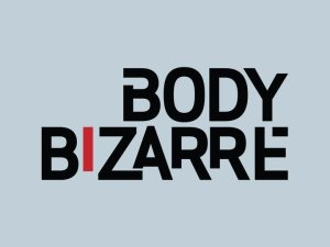 Body Bizarre renewed season 4