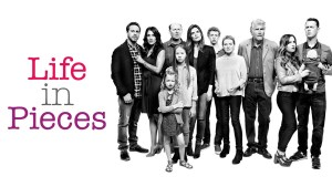 Is There Life In Pieces Season 3? Cancelled Or Renewed?