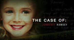 The Case Of: JonBenet Ramsey Cancelled Or Renewed For Season 2?