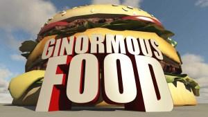Ginormous Food Renewal