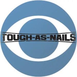 CBS new series tough as nails
