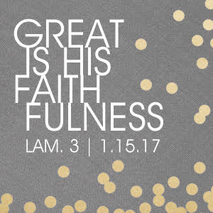 Great is His Fathfulness