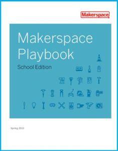 Makerspace Playbook
