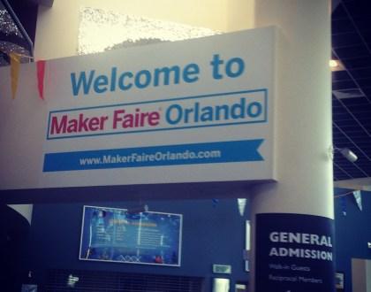 My Orlando MakerFaire Experience