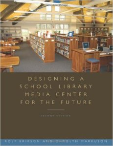 Designing a School Library Media Center for the Future
